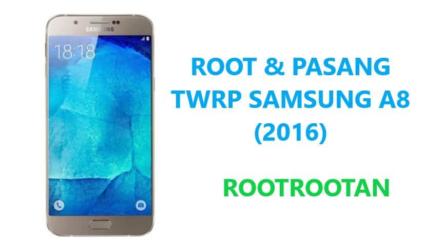 root samsung a8 2016