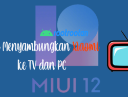 Cara Screen Mirroring Xiaomi di TV dan Komputer