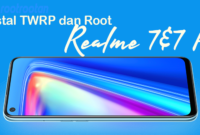instal twrp root realme 7