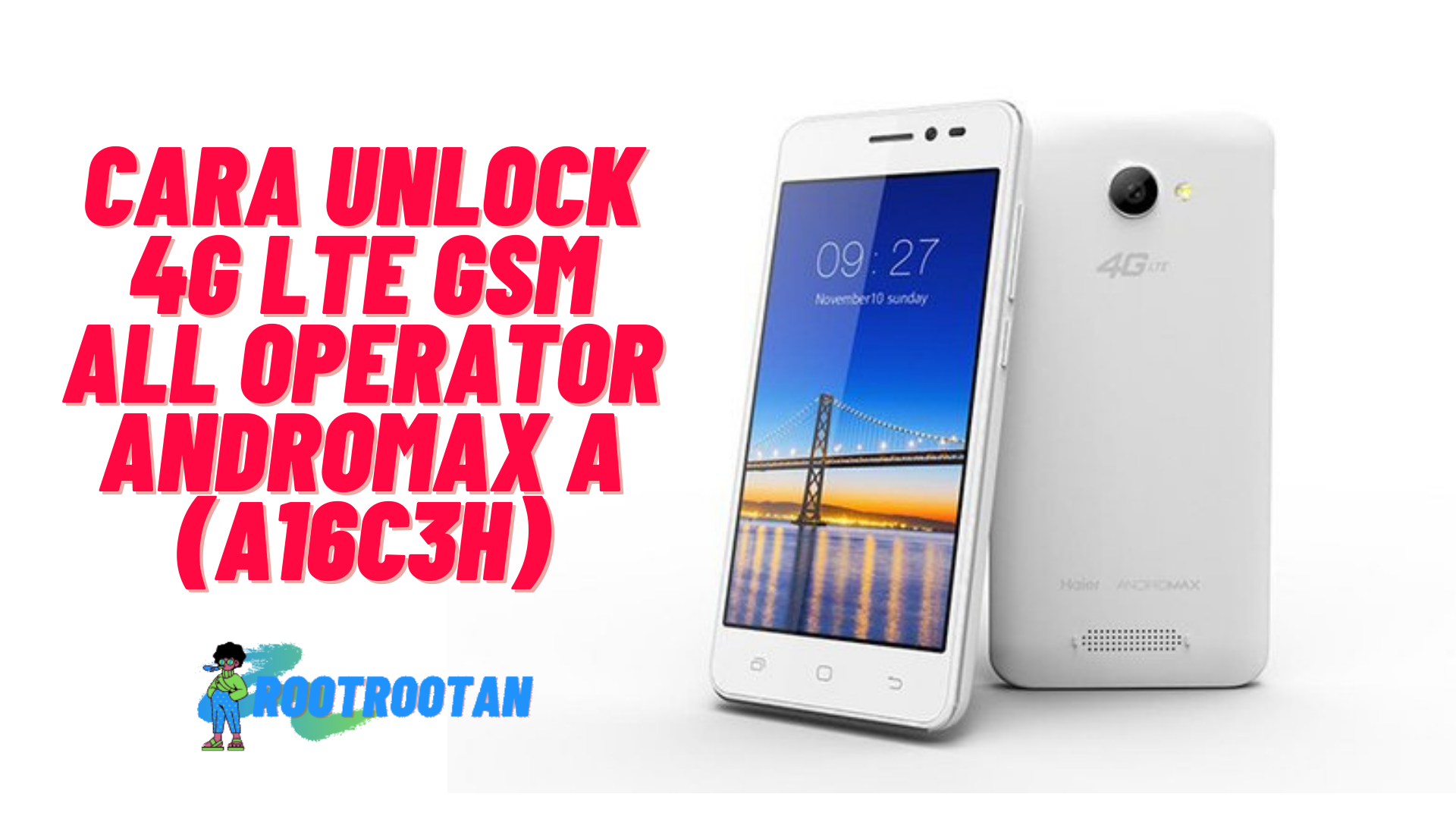 CARA UNLOCK 4G LTE GSM ALL OPERATOR Andromax A (A16C3H)