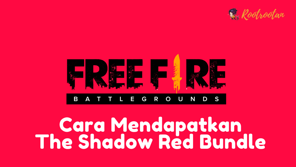 Cara Mendapatkan The Shadow Red Bundle (1)