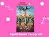 Link Squid Game Telegram